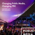 Welcome to our 2013 Annual Report: Changing Public Media, Changing PRC