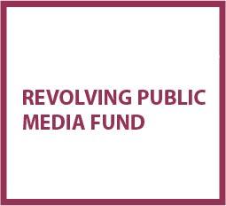 Revolving Public Media Fund
